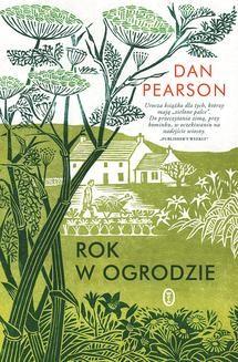 Chomikuj, pobierz ebook online Rok w ogrodzie. Dan Pearson