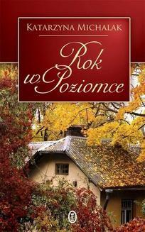 Chomikuj, ebook online Rok w Poziomce. Katarzyna Michalak