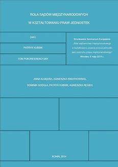 Chomikuj, ebook online Rola sądów międzynarodowych w kształtowaniu praw jednostek. Patryk Kubsik