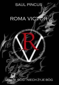Ebook Roma Victor. Umarł Bóg, niech żyje Bóg! pdf