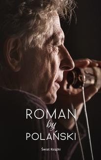Chomikuj, ebook online Roman by Polański. Roman Polański