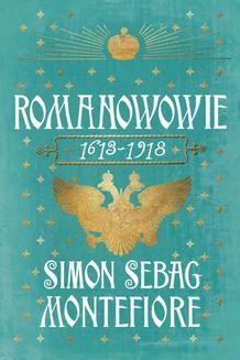 Chomikuj, ebook online Romanowowie. Simon Sebag Montefiore