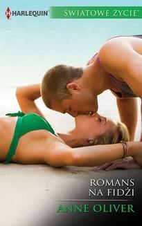 Chomikuj, pobierz ebook online Romans na Fidżi. Anne Oliver