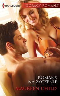 Chomikuj, ebook online Romans na życzenie. Maureen Child