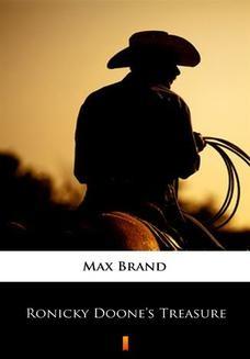 Chomikuj, ebook online Ronicky Doones Treasure. Max Brand