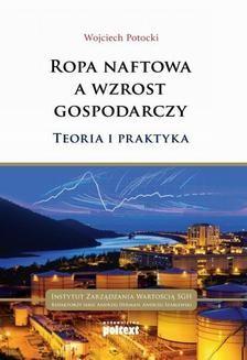 Chomikuj, ebook online Ropa naftowa a wzrost gospodarczy. Wojciech Potocki