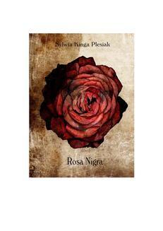 Chomikuj, ebook online Rosa Nigra. Sylwia Kinga Plesiak