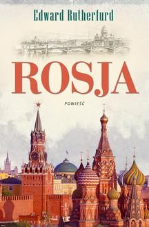 Chomikuj, ebook online Rosja. Edward Rutherfurd