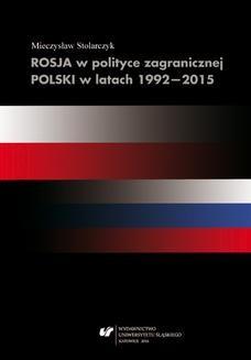 Chomikuj, ebook online Rosja w polityce zagranicznej Polski w latach 1992–2015. Mieczysław Stolarczyk