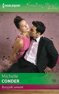 Chomikuj, pobierz ebook online Rosyjski amant. Michelle Conder