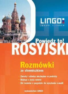 Chomikuj, pobierz ebook online Rosyjski. Rozmówki. Powiedz to!. Mirosław Zybert