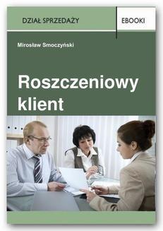 Chomikuj, ebook online Roszczeniowy klient. Mirosław Smoczyński