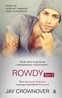 Chomikuj, ebook online Rowdy. Tom 1. Jay Crownover