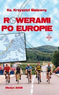 Chomikuj, ebook online Rowerami po Europie. ks. Krzysztof Bielawny