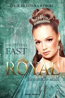 Chomikuj, ebook online Royal. Korona ze stali. Valentina Fast