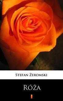 Chomikuj, ebook online Róża. Stefan Żeromski
