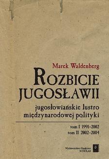 Chomikuj, ebook online Rozbicie Jugosławii. Marek Waldenberg