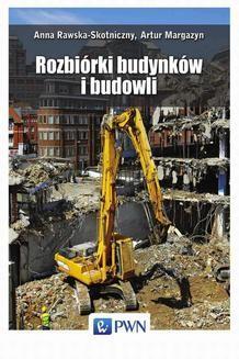 Chomikuj, ebook online Rozbiórki budynków i budowli. Artur Margazyn