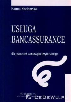 Ebook Rozdział 2. Usługa bancassurance jako metoda kompleksowego rozwiązywania problemów finansowych JST pdf