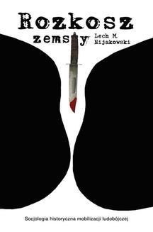 Chomikuj, ebook online Rozkosz zemsty. Lech M. Nijakowski