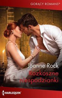 Chomikuj, ebook online Rozkoszne niespodzianki. Joanne Rock
