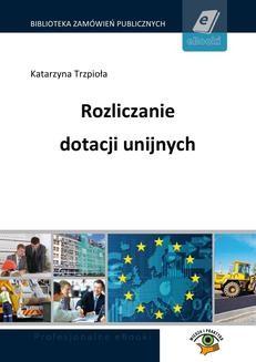 Chomikuj, ebook online Rozliczanie dotacji unijnych. Marek Peda