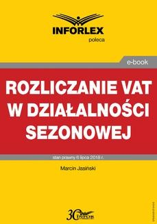 Chomikuj, pobierz ebook online Rozliczanie VAT w działalności sezonowej. Marcin Jasiński
