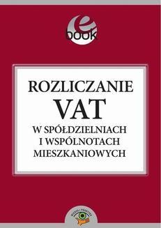 Chomikuj, ebook online Rozliczanie VAT w spółdzielniach i wspólnotach mieszkaniowych. Ewa Lisiecka