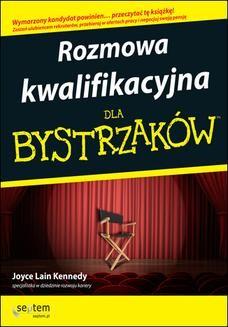 Chomikuj, ebook online Rozmowa kwalifikacyjna dla bystrzaków. Wydanie III. Joyce Lain Kennedy