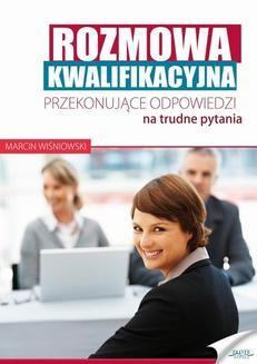 Chomikuj, pobierz ebook online Rozmowa kwalifikacyjna. Marcin Wiśniowki