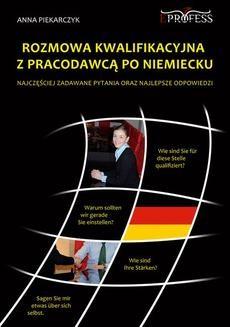 Chomikuj, ebook online Rozmowa kwalifikacyjna z pracodawcą po niemiecku. Anna Piekarczyk