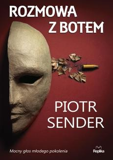 Chomikuj, ebook online Rozmowa z Botem. Piotr Sender