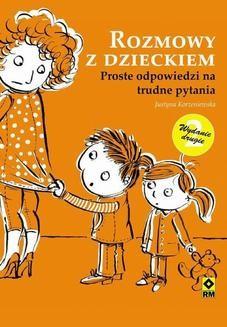 Chomikuj, pobierz ebook online Rozmowy z dzieckiem. Justyna Korzeniewska