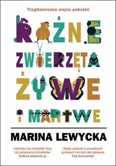 Chomikuj, ebook online RÓŻNE ZWIERZĘTA ŻYWE I MARTWE. Marina Lewycka
