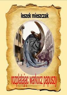 Chomikuj, ebook online Rozplatając warkocz Papuszy. Leszek Mieszczak