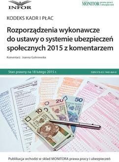Ebook Rozporządzenia wykonawcze do ustawy o systemie ubezpieczeń społecznych 2015 z komentarzem pdf