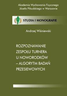 Chomikuj, ebook online Rozpoznawanie zespołu Turnera u noworodków – algorytm badań przesiewowych. Andrzej Wiśniewski
