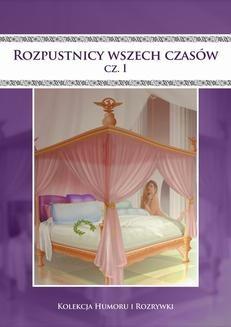 Ebook Rozpustnicy wszech czasów. Vol.1 pdf