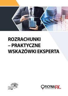 Chomikuj, ebook online Rozrachunki – Praktyczne wskazówki eksperta. dr Katarzyna Trzpioła