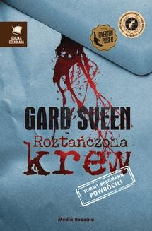 Chomikuj, ebook online Roztańczona krew. Gard Sveen