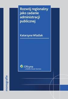 Ebook Rozwój regionalny jako zadanie administracji publicznej pdf