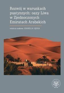 Ebook Rozwój w warunkach pustynnych: oazy Liwa w Zjednoczonych Emiratach Arabskich pdf