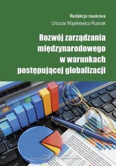 Chomikuj, ebook online Rozwój zarządzania międzynarodowego w warunkach postępującej globalizacji. Urszula Wąsikiewicz-Rusnak