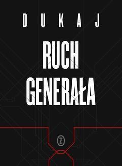 Chomikuj, ebook online Ruch generała. Jacek Dukaj