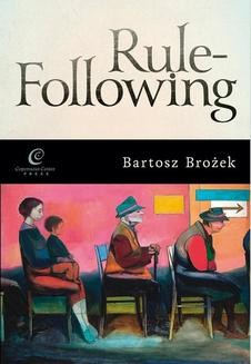 Chomikuj, ebook online Rule-Following. Bartosz Brożek