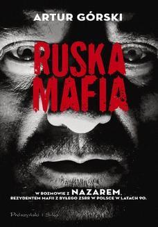 Chomikuj, ebook online Ruska mafia. Artur Górski