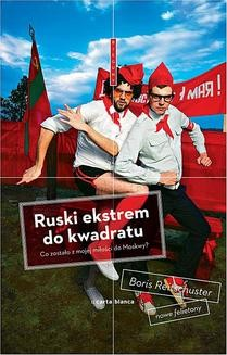 Chomikuj, ebook online Ruski ekstrem do kwadratu. Boris Reitschuster