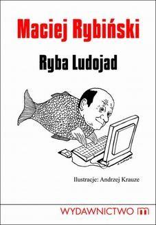 Chomikuj, ebook online Ryba Ludojad. Maciej Rybiński
