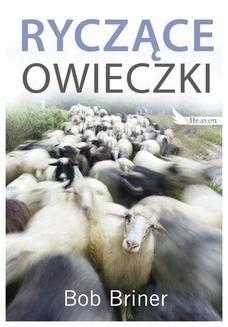 Chomikuj, pobierz ebook online Ryczące owieczki. Bob Briner