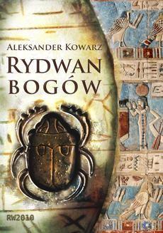Chomikuj, ebook online Rydwan Bogów. Aleksander Kowarz